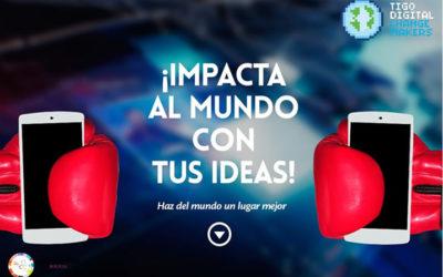 ¿Tienes una idea que impacte al Mundo?